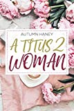 A Titus 2 Woman
