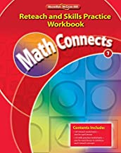 Math Connects, Grade 1, Reteach and Skills Practice Workbook (ELEMENTARY MATH CONNECTS)