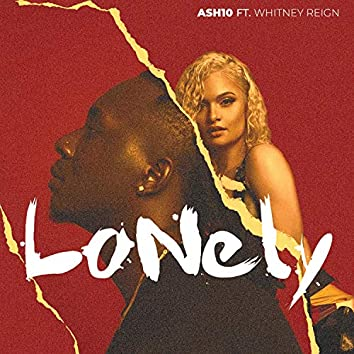 Lonely (feat. Whitney Reign)