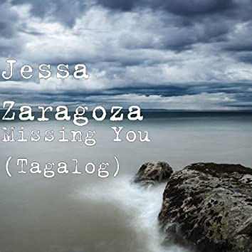 Missing You (Tagalog)