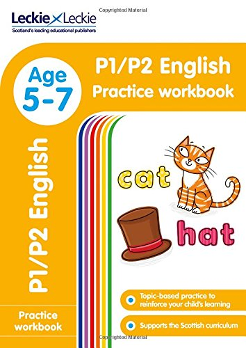 P1/P2 English Practice Workbook: Extra Practice for CfE Primary School English