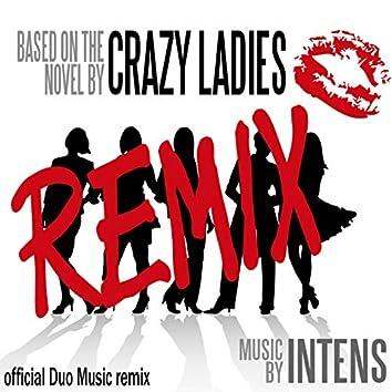 Crazy Ladies Remix