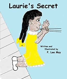 Laurie's Secret by [P. Lee May]