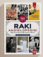 Raki Ansiklopedisi (Meyhane Baskisi); 500 Yildir Süren Muhabbetin Mirasi