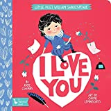 Little Poet William Shakespeare: I Love You (Babylit Book)