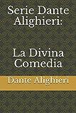 Serie Dante Alighieri: La Divina Comedia