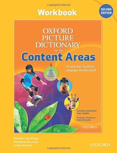 Oxford Picture Dictionary for the Content Areas Workbook...