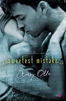Sweetest Mistake (A Nolan Brothers Novel) by [Amy Olle]