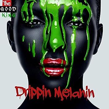 Drippin Melanin
