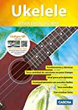 Ukelele - Aprende rápida y fácilmente: Curso de ukelele + DVD