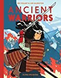 Ancient Warriors - The Editors of Flying Eye Books