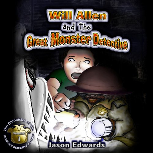 Will Allen and the Great Monster Detective audiobook cover art