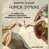 Humor Immuni: Le migliori 100 vignette umoristiche comparse sul web (1° ondata)