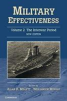 Military Effectiveness (Military Effectiveness 3 Volume Set)