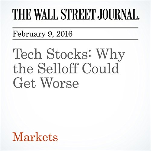 Tech Stocks: Why the Selloff Could Get Worse cover art