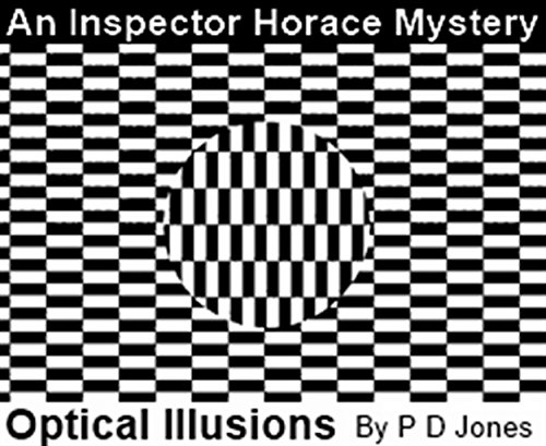 An Inspector Horace Mystery - Optical Illusions (English Edition)