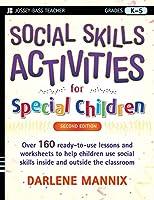 Social Skills Activities for Special Children (J-b Teacher)