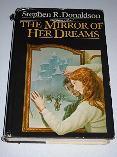 Mirror of Her Dreams Need 1 (Mordant's Need)