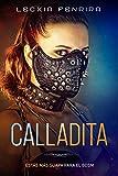 Calladita: estás más guapa para el BDSM
