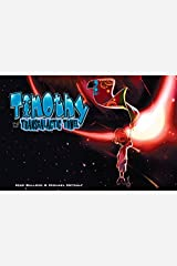 Timothy and the Transgalactic Towel Kindle Edition