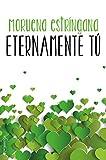 Eternamente tú (Solo tú nº 3)
