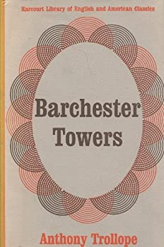 Unknown Binding Barchester Towers : Harcourt Library of English and American Classics Book