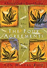 "The Four Agreements: A Practical Guide to Personal Freedom (A Toltec Wisdom Book) ""Happiness is a choice, and so is suffering."""