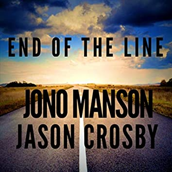 End of the Line (feat. Jason Crosby)