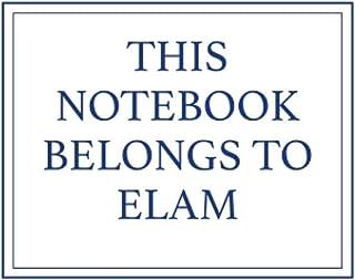 This Notebook Belongs to Elam