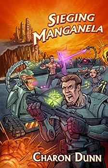 Sieging Manganela by [Charon Dunn]