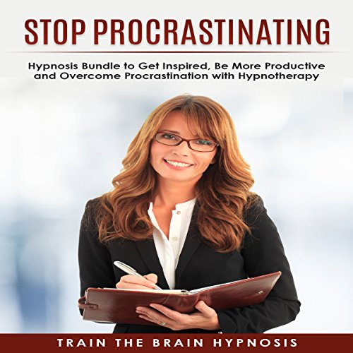 Stop Procrastinating     Hypnosis Bundle to Get Inspired, Be More Productive and Overcome Procrastination with Hypnotherapy              By:                                                                                                                                 Train the Brain Hypnosis                               Narrated by:                                                                                                                                 Train the Brain Hypnosis                      Length: 2 hrs and 7 mins     15 ratings     Overall 4.4