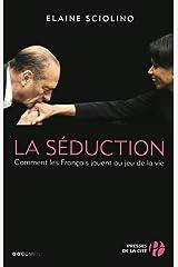La Séduction Paperback