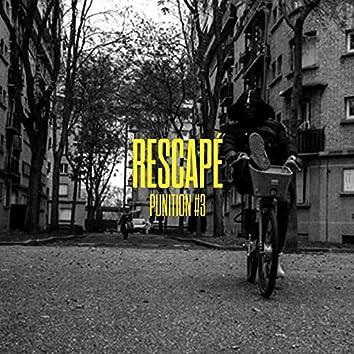 Rescapé (#Punition3)