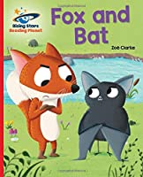 Reading Planet - The Fox Bat - Red A: Galaxy (Rising Stars Reading Planet)