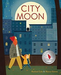 City Moon by [Rachael Cole, Blanca Gómez]