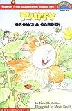 Fluffy Grows a Garden (HELLO READER LEVEL 3)