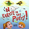 No Karate in the Potty