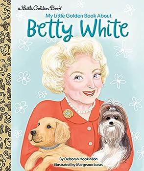 My Little Golden Betty White Hardcover Book