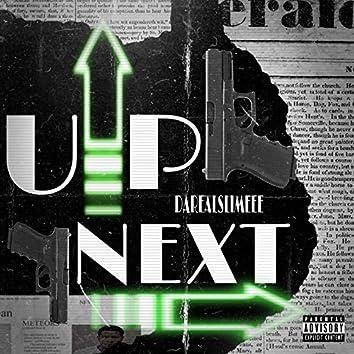 Up Next