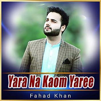 Yara Na Kaom Yaree - Single