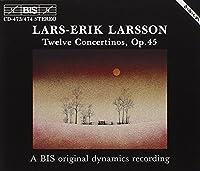 Larsson: Twelve Concertinos, Op. 45 (1994-10-12)