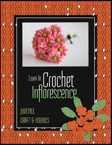 Learn To Crochet Inflorescence