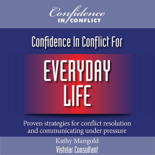 Confidence in Conflict for Everyday Life  By  cover art