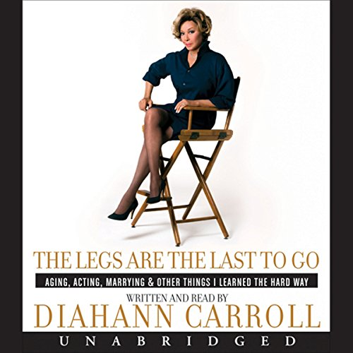 Legs Are the Last to Go audiobook cover art