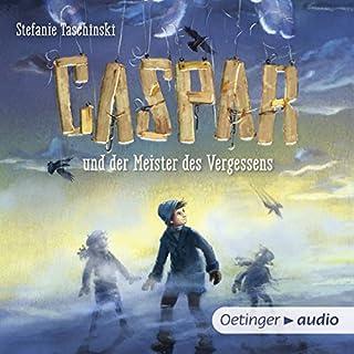 Caspar und der Meister des Vergessens Titelbild