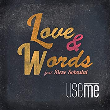 Love & Words (feat. Steve Soboslai)