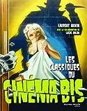 Les classiques du Cinéma Bis - Nouveau Monde Editions - 15/05/2009