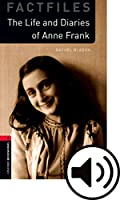 Oxford Bookworms Library: Level 3:: Anne Frank audio Pack: Graded readers for secondary and adult learners