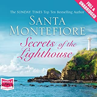 Secrets of the Lighthouse                   By:                                                                                                                                 Santa Montefiore                               Narrated by:                                                                                                                                 Maggie Mash,                                                                                        Gerri Halligan                      Length: 16 hrs     108 ratings     Overall 3.9