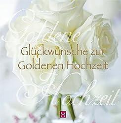 Glückwünsche Zur Goldenen Hochzeit Allgemeine Infos